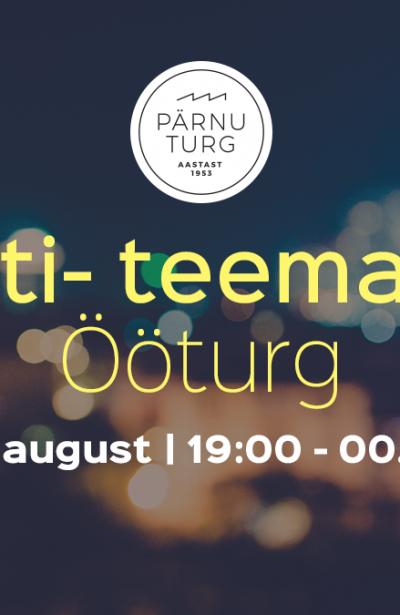 Pärnu esimene Ööturg!